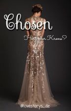 Chosen by storiesbyanni