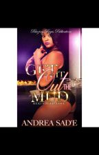 Get It Out The Mud by MissDrea5