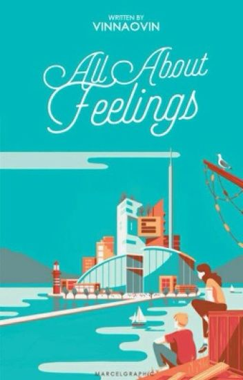 All About Feelings - [ Completed ]