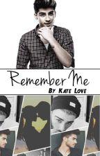 Remember Me [Zayn Malik] by KaterineHernandez