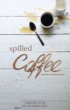 [Transfic][MONSTA X] Spilled Coffee. by twttml