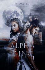 Alpha King by fatima_sk1