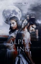 The Alpha King by fatima_sk1