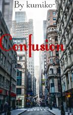 Confusion by kumiko-