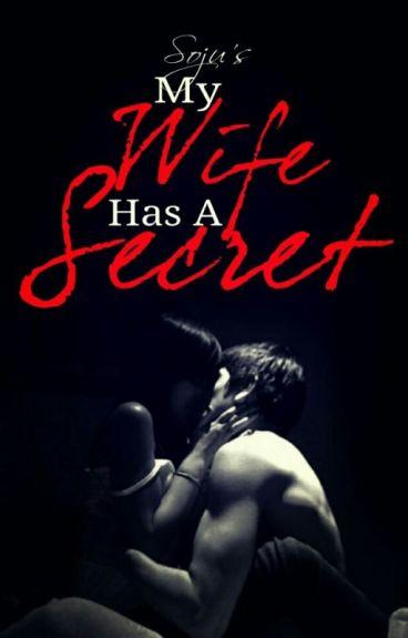 My Wife Has A Secret by Kuya_Soju