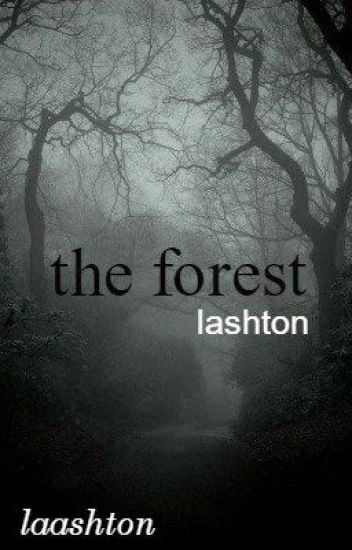 the forest »lashton«