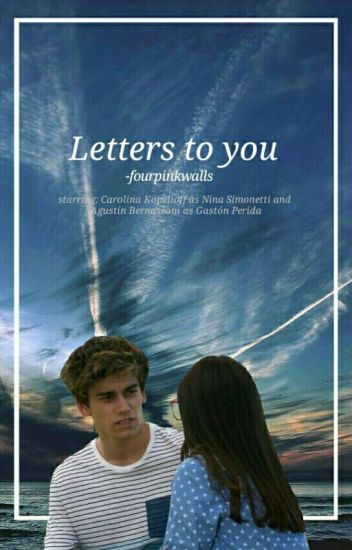 Letters to you|✔