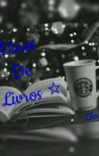 Dicas de livros by LiloLih