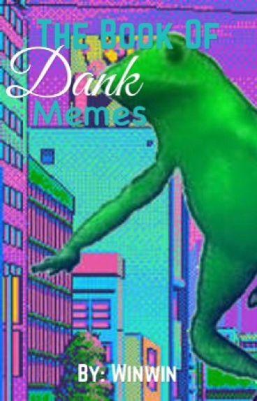 The book of dank memes