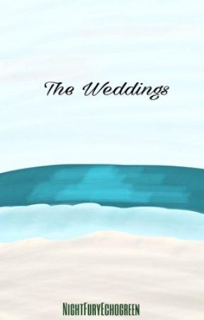 The Weddings by NightFuryEchogreen