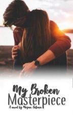 She Was A Broken Masterpiece by SeekingStars