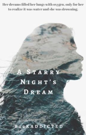 A Starry Nights Dream  by bookwormtaxi