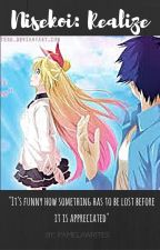Realize (A Nisekoi fanfic) by PamelaWrites