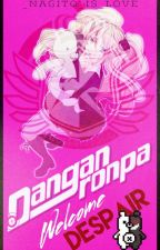 Danganronpa: Welcome Despair ||Cerrado|| by _Ushio_y_Usui_Usami_