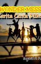 WONDER MESS : CERITA CINTA MIKO by FeliciaPhilo