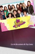 La vie des acteurs de Soy Luna. by o-Zero-0