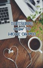 Textserye: How to move on po? by mousymice