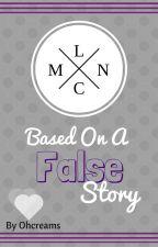 Based On A False Story by Ohcreams