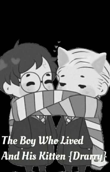 The boy who lived and his kitten (Drarry)