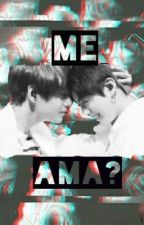 Me ama?? (Vkook) by BeckyGalvan8