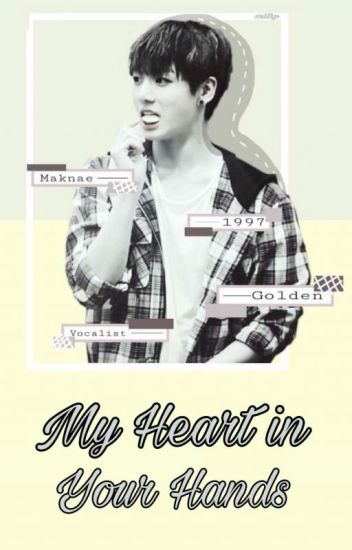 My Heart In your hands || vkook