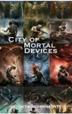City of Mortal Devices by Liqhtwoodbane