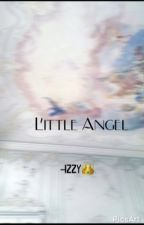 Little Angel || by izzylowkey