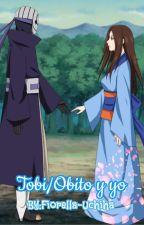 Tobi/Obito y yo by FiorellaHyuga