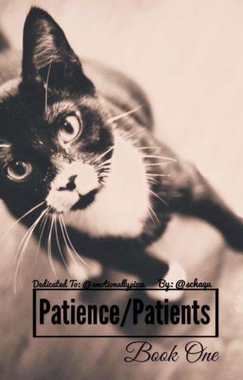 Patience/Patients ✔️  {~A Nico di Angelo Fanfic~}