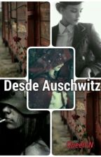 Desde Auschwitz by QueenEN