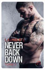 Never back down (Sous contrat d'édition) by BadDevil__