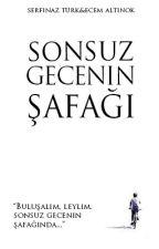 Sonsuz Gecenin Şafağı by eccaltnk