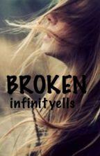 Broken by infinityells