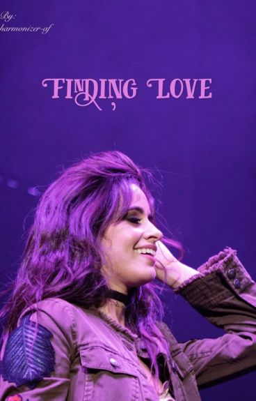Finding Love (Camila/You)