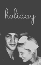 Holiday by flowerchildharry