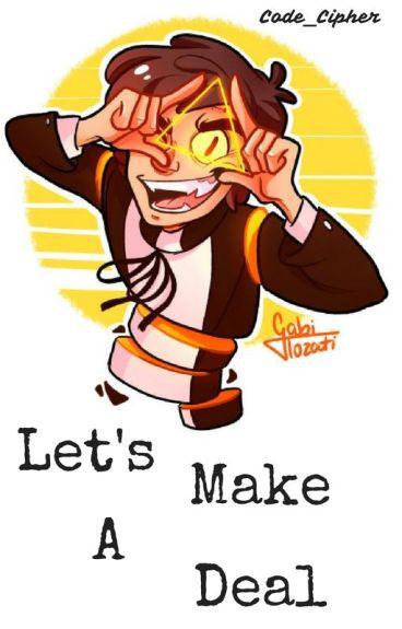 Let's Make A Deal [BillDip/Bipper]
