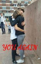 You again by LaraMorelli99