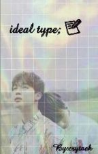 ideal type by crytaek