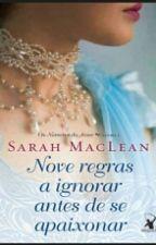 Nove Regras a Ignorar Antes de se Apaixonar (Os Números do Amor #livro 1) by polyana_rodrigues