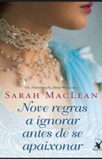 Nove Regras a Ignorar Antes de se Apaixonar (Os Números do Amor #livro 1)