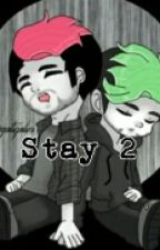 """STAY 2"" A Darkiplier And Antisepticeye Story  by Blakkkatt30"