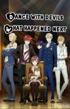 Dance with Devils - what happened next by Kglobe7
