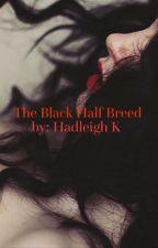 The Black Half Breed by _kiethebutterfly