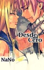 Desde Cero by NaNoMa