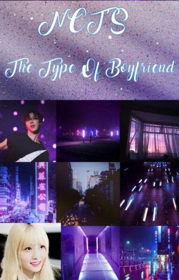 NCT'S → The Type Of Boyfriend