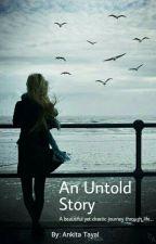An Untold Story #Wattys2016 by analogous01