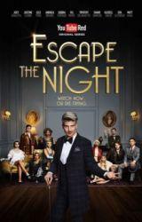 Escape The Night by NerdBird226