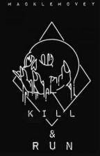 Kill & Run ☠ Punk || h.s. by _natymas_