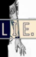 Lie | ّكَذِب. by itsalmastyles