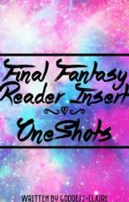 Final Fantasy x Reader One-Shots by Goddess-Claire